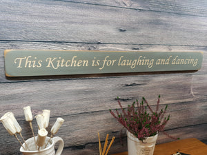 Personalised Gifts - This Kitchen Is For Laughing And Dancing