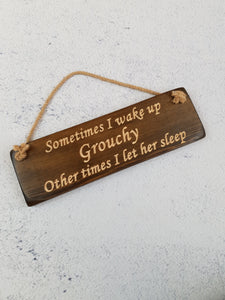 Personalised Gifts For Her - Hanging Sign - Wake Grouchy