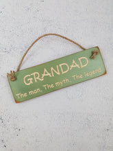 Load image into Gallery viewer, Personalised Gifts For Him - Hanging Sign - Grandad The Man, The Myth, The Legend