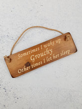 Load image into Gallery viewer, Personalised Gifts For Her - Hanging Sign - Wake Grouchy