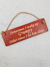 Load image into Gallery viewer, Personalised Gifts For Him - Hanging Sign - Wake Grumpy