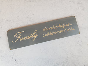 Personalised Gift-Handmade-Family Where life begins and love never ends Sign