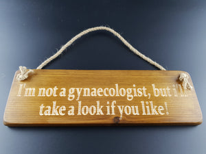 Hanging sign- Im not a gynaecologist, but i will take a look if you like!