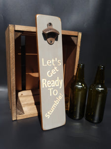 Personalised Gifts For Him - Personalised Bottle Opener - Let's Get Ready To Stumble