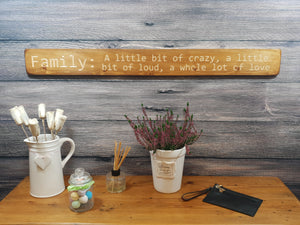 "Personalised Gifts - Wooden Family Sign - ""Family: A Little Bit Crazy..."""