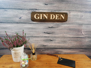 "Personalised Gifts For Her - Wooden Sign - ""Gin Den"""