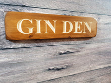 "Load image into Gallery viewer, Personalised Gifts For Her - Wooden Sign - ""Gin Den"""