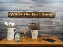 "Load image into Gallery viewer, Personalised Gifts for Her - ""Gin Is The Best Tonic!"""
