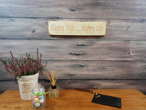 Personalised Gifts - Wooden Sign - Happy Wife Happy Life