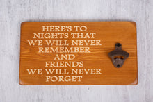 "Load image into Gallery viewer, Unique Gifts For Friends - Personalised Bottle Opener ""Friends"""