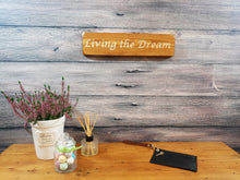 Load image into Gallery viewer, Personalised Gifts for Friends -Small Wooden Sign - Living The Dream