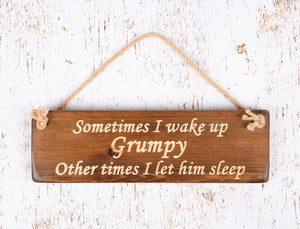 Personalised Gifts For Him - Hanging Sign - Wake Grumpy