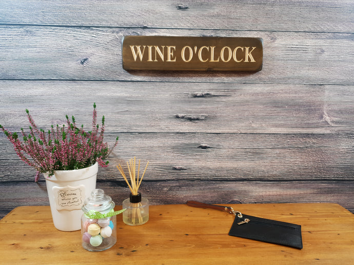 Personalized Gifts For her - Wooden Signs - Wine O'Clock