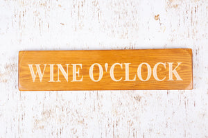 Personalised Gifts For her - Wooden Signs - Wine O'clock
