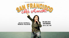 SAN FRANCISCO, MI AMOR! - MONICA PALACIOS - July 8