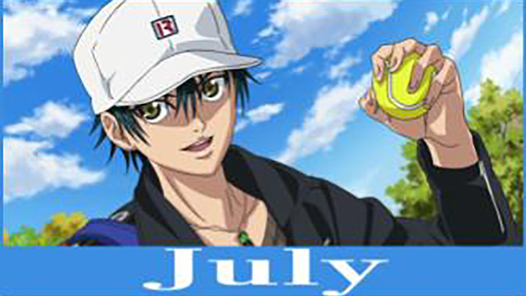 七月 (shichigatsu) - July <br> From Prince of Tennis