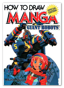 How To Draw Manga: Giant Robots