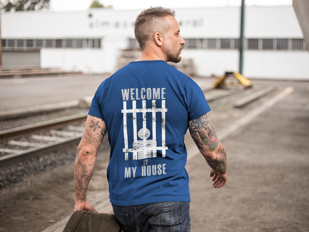 Welcome to My House - T-Shirt