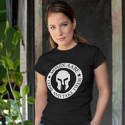 Come and Take Them - Molon Labe - Women's T-Shirt