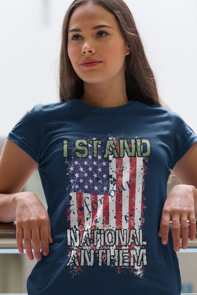I Stand for Our National Anthem - Women's