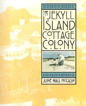 Jekyll Island Club Cottage Colony