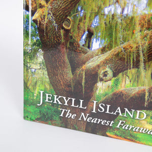 "Jekyll Island ""The Nearest Faraway Place"""