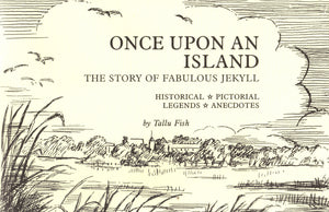 Once Upon and Island:  The Story of Fabulous Jekyll