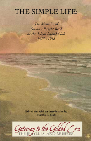 The Simple Life:  The Memoirs of Susan Albright Reed