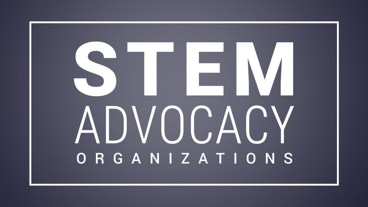 STEM ADVOCACY ORGANIZATIONS LIST