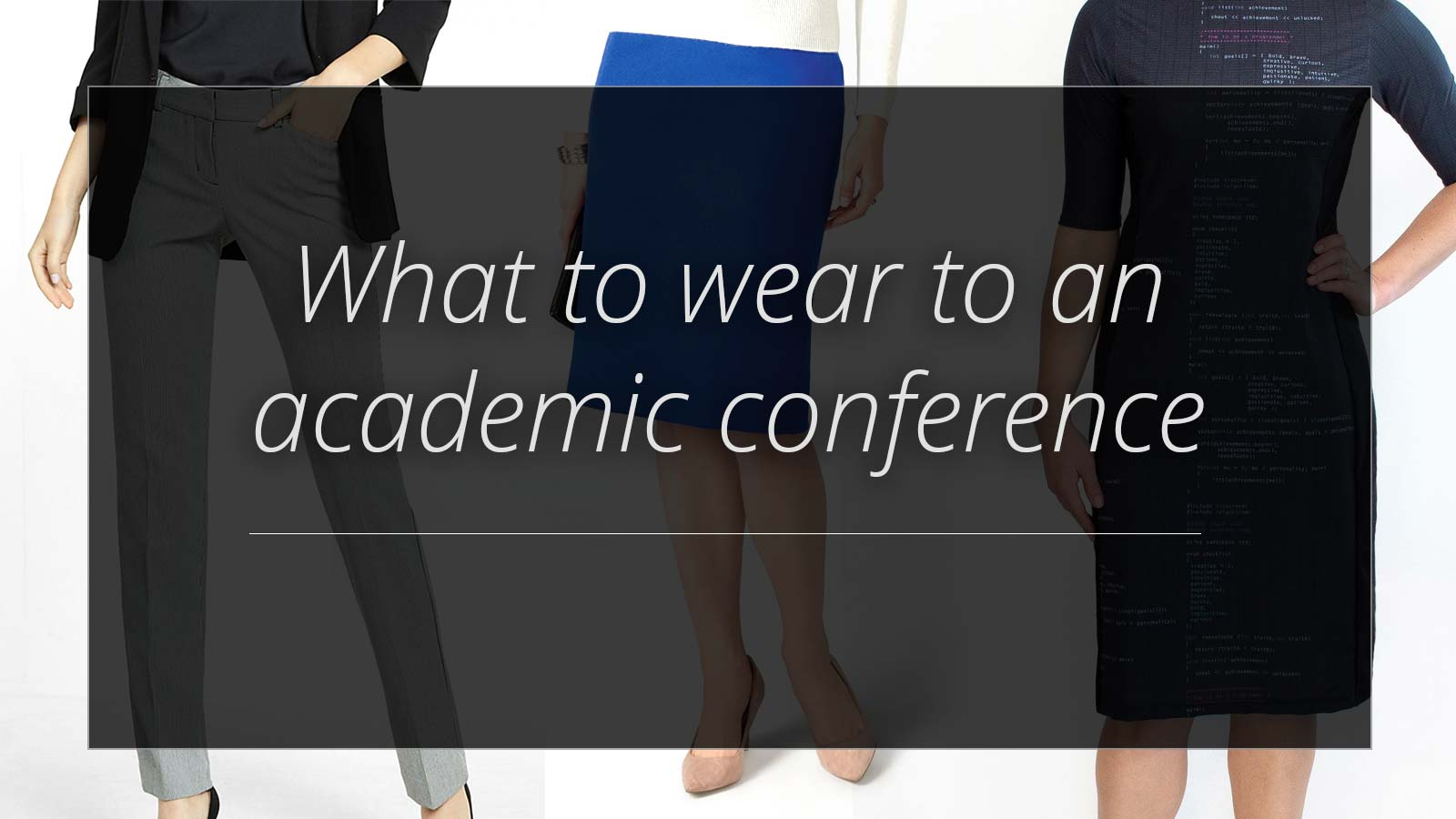 What to wear to an academic conference
