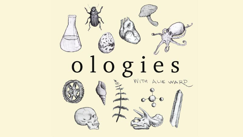 Ologies Science Podcast