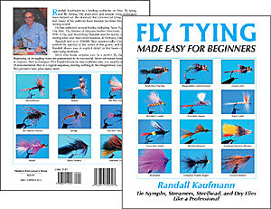FLY TYING Made Easy for Beginners by Randall Kaufmann