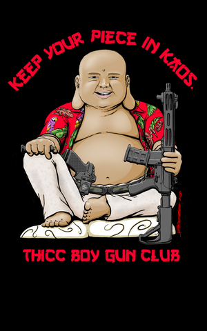 Buddha-Thicc Boy Gun Club