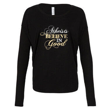 Believe in Good - Flowy Long Sleeve
