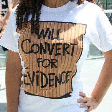 Sale - Will Convert For Evidence (old print)