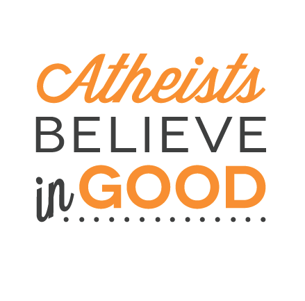 Atheists Believe in Good Mug