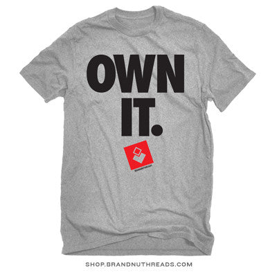 OWN IT - T-Shirt
