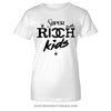 Super Rich Kids - Women's T-Shirt