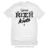 Super Rich Kids - T-Shirt