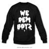 We Dem Boyz - Crewneck