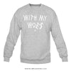 Drake - With My Woes - Crewneck Sweater