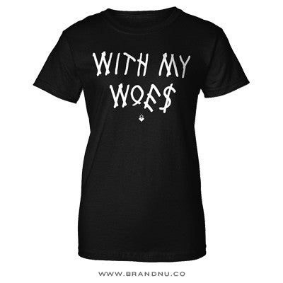 Drake - With My Woes - Women's Shirt