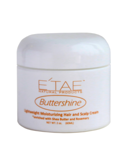 ETAE Natural Products - Buttershine Moisturizing Hair and Scalp Cream 2oz