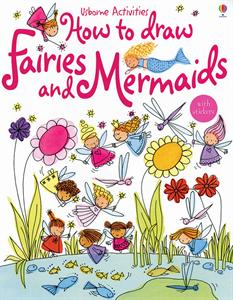 How to Draw Fairies and Mermaids with Stickers Ages 4+