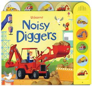 Noisy Diggers Book Ages 3+