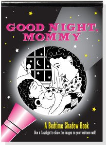 Bedtime Shadow Book -  Good Night, Mommy