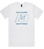 End of an Error Tee / White