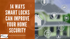 14 Ways Smart Locks Can Improve Your Home  Security