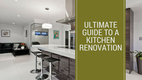 The Ultimate Guide to Planning Your Kitchen Renovation