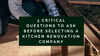3 Critical Questions to Ask Before Selecting a Kitchen Renovation Company